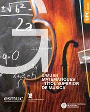 Doble titulació en Matemàtiques i el Títol Superior de Música entre UPC i ESMUC